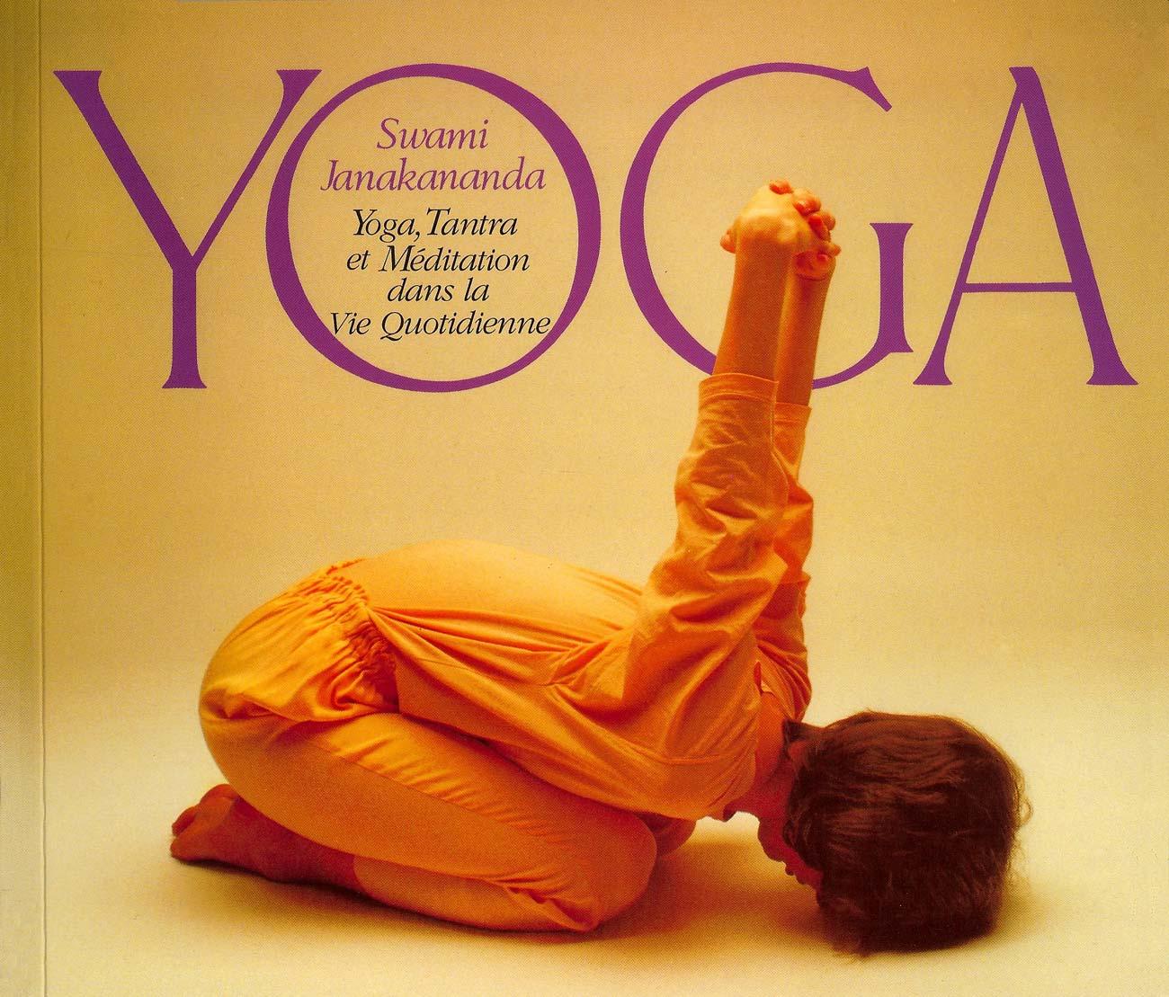 Le livre Yoga tantra et meditation dans la vie quotidienne