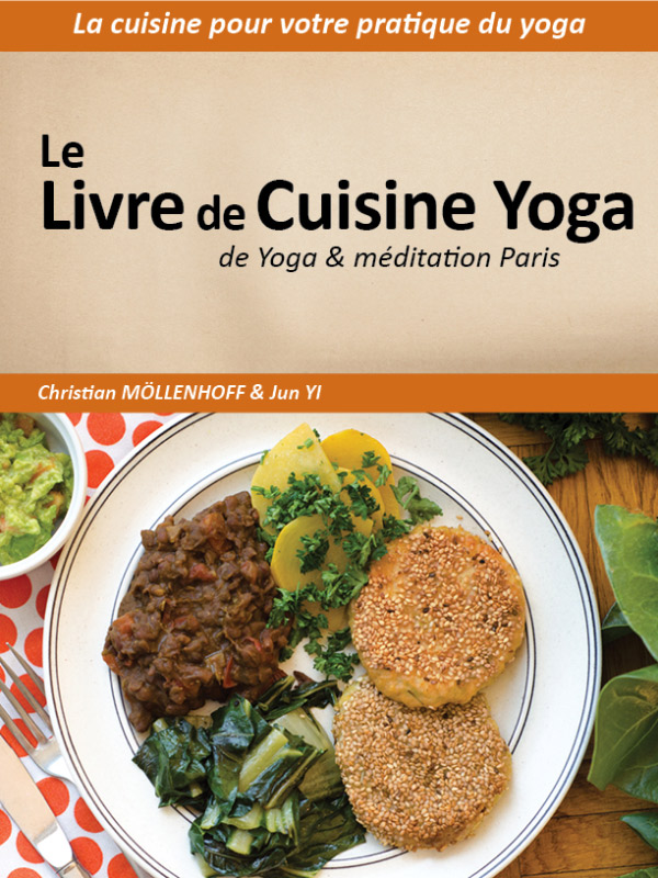 livre de cuisine yoga la cuisine pour votre pratique du yoga. Black Bedroom Furniture Sets. Home Design Ideas